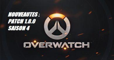 overwatch ow 1.8 1.8.0 news nouveautés new patch