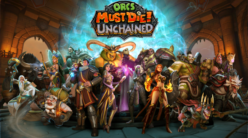 Orc must die unchained beta fini released date